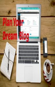 5 Steps to Planning a Dream Blog