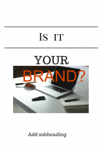 Your Brand?