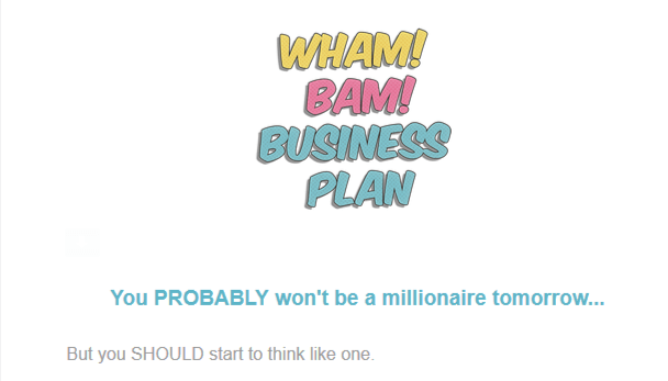 Click to see a plan that may lead to a million dollar business one day.